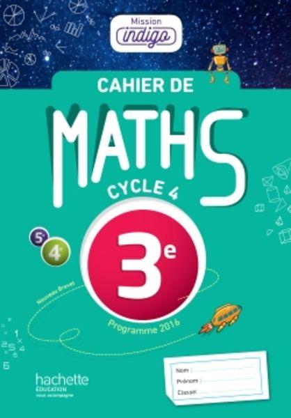 Version numérique enseignant Cahier de maths Mission Indigo cycle 4 / 3e