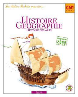 Les Ateliers Hachette Histoire-Geographie CM1 - Manuel numérique enseignant - Ed. 2010