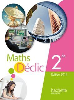 Déclic Mathématiques 2de