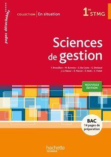 En situation - Sciences de gestion - 1re STMG - éd. 2015