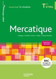 En situation - Mercatique - Terminale STMG - éd. 2015