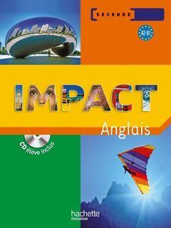 Impact - Anglais - 2de