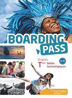 Boarding Pass - Anglais - Terminale séries technologiques