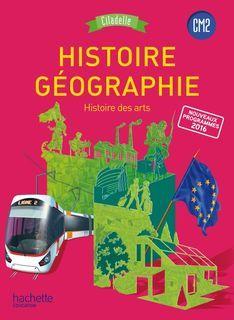 Citadelle Histoire-Géographie CM2 - Manuel numérique enrichi enseignant - Ed. 2017