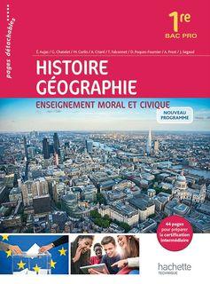 Histoire-Géographie-Éducation morale et civique - 1re Bac Pro