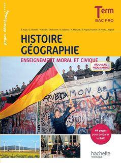 Histoire-Géographie-Éducation morale et civique - Term Bac Pro