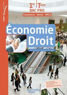Économie Droit 1re et Terminale Bac Pro – Commerce -Vente - ARCU