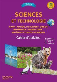 Citadelle Sciences CM - Cahier numérique CM1 enseignant - Ed. 2018