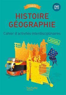 Citadelle Histoire-Geographie CM1 - Cahier numérique enseignant - Ed. 2016