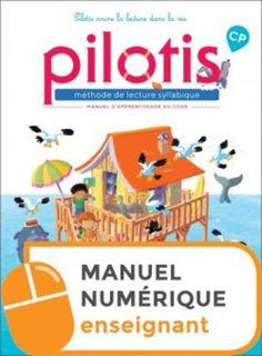 Pilotis CP - Manuel de code numérique enseignant - Ed. 2019