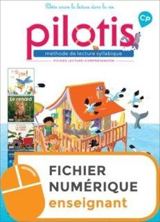Pilotis CP - Fichier de lecture-comprehension - enseignant - Ed. 2019