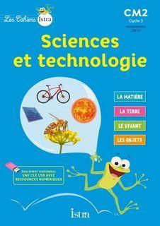 Les Cahiers Istra Sciences et technologie CM2 - Cahier numérique enseignant - Ed. 2017