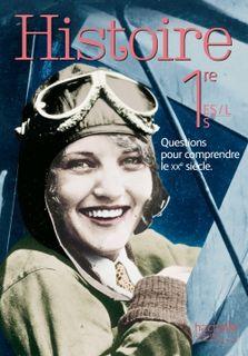 Histoire 1res ES / L / S - Edition 2015