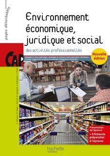 Environnement économique juridique social CAP