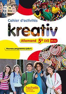 Kreativ 5e - Cahier d'activites