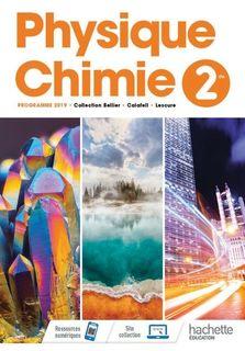 Physique Chimie 2de - Ed. 2019