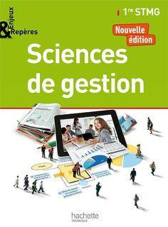 Enjeux et Repères - Sciences de gestion - 1re STMG  - éd. 2017