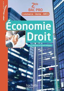 Economie Droit 2de Bac Pro (Commerce Vente ARCU)