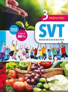 Sciences de la vie et de la Terre (SVT) 3e Prépa-Pro