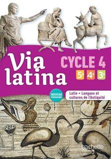 Via latina - Latin Cycle 4  - Langues et cultures de l'Antiquité