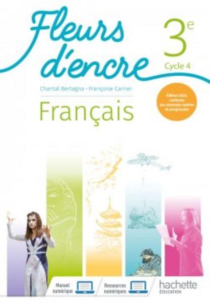 Fleurs d'Encre Français 3e - Ed. 2020