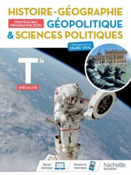 Histoire-Geographie, Geopolitique, Sciences politiques Tle specialite - Ed. 2020