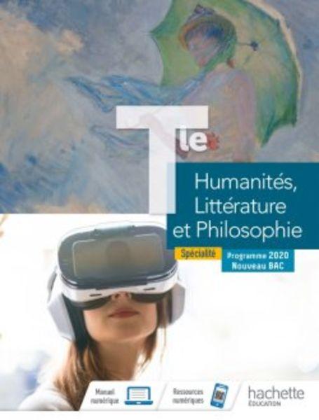 Humanites, Litteratures et Philosophie Tle specialite - Ed. 2020