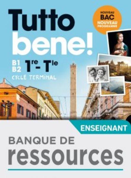 Tutto bene 1re/Tle Banque de ressources - Ed 2020