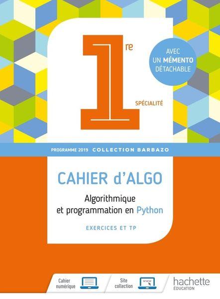 Barbazo Cahier d'algorithmique et de programmation 1re spécialité