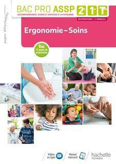 Ergonomie, Soins 2de, 1re, Term Bac Pro ASSP
