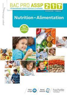 Nutrition, Alimentation 2de, 1re, Term Bac Pro ASSP