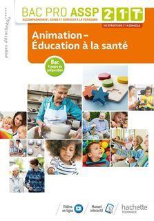 Animation, Education à la santé 2de, 1re, Term Bac Pro ASSP
