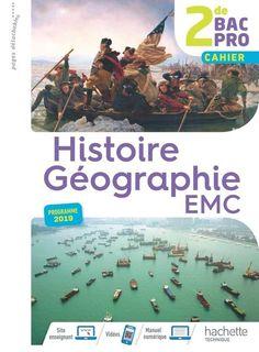 Histoire Géographie EMC 2de BAC PRO Conso - 2019