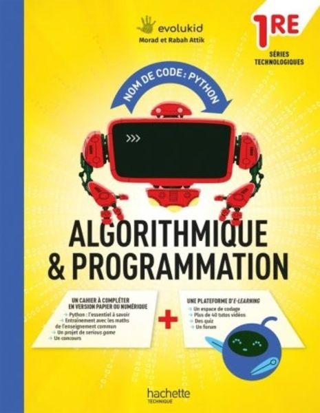 Cahier d'algorithmique et de programmation Python 1re Techno - 2021