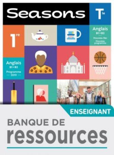 Seasons 1re/Tle - Banque de ressources - Ed 2020