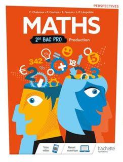 Perspectives Mathématiques Production 2de Bac pro - 2019