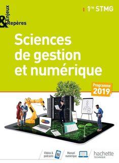 Sciences de gestion et numérique 1re STMG Enjeux et Repères - 2019