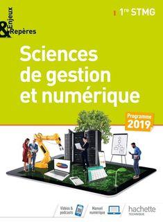 Sciences de gestion et numérique 1re STMG Enjeux & Repères - 2019