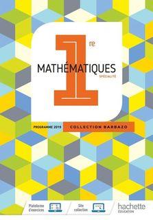 Barbazo Mathematiques 1re specialite - Ed. 2019