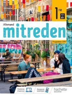Mitreden Allemand 1re - Ed. 2019