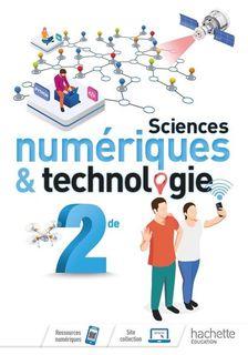 Sciences numeriques et technologie 2de - Ed. 2019