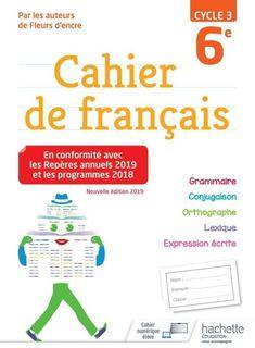 Cahier de francais 6e - Ed. 2019