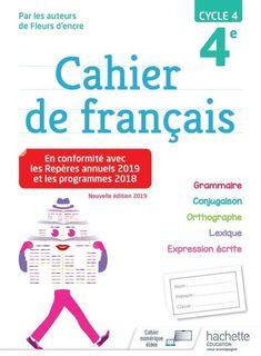 Cahier de francais 4e - Ed. 2019