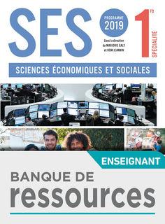 SES 1re - Banque de Ressources - Ed 2019