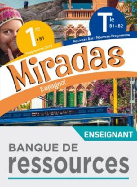 Miradas 1re/Tle - Banque de ressources - Ed 2020