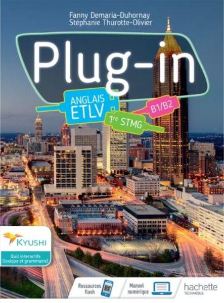 Plug-in - Cahier ETLV Anglais 1re STMG