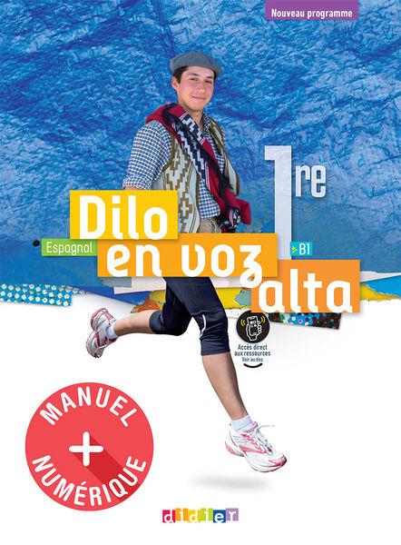 Dilo en voz alta 1re éd2020 Manuel numérique élève  enseignant