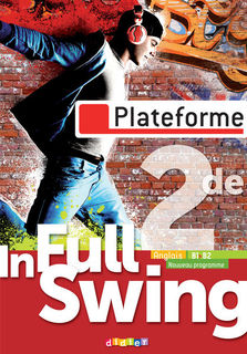 In Full Swing 2de - Plateforme