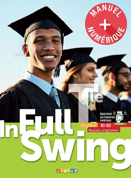 In Full Swing Tle éd.2020 Manuel numérique premium élève  enseignant